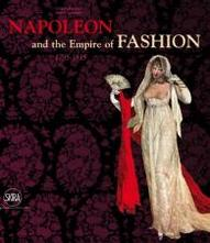 Napoleon &amp; the Empire of Fashion Written by Cristina Barreto and...