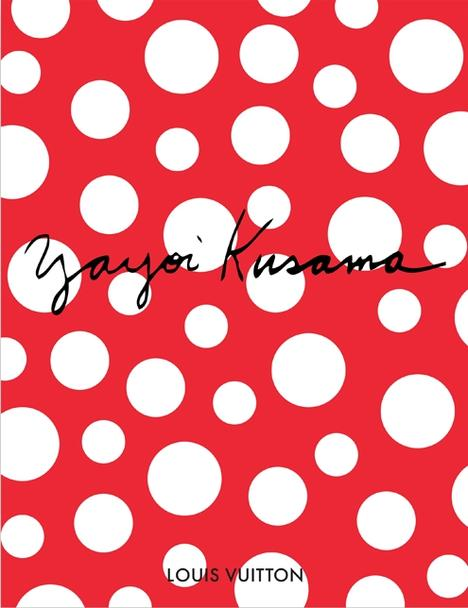 Yavoi Kusama for Louis Vuitton by Rizzoli NY