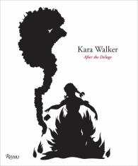 Kara Walker Written by Kara Walker