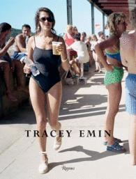 Tracey Emin Written by Tracey Emin and Carl Freedman, Edited by ...