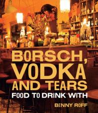 Borsch, Vodka & Tears Written by Benny Roff