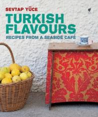 Turkish Flavors Written by Sevtap Yuce