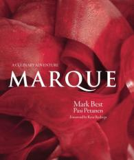 Marque Written by Mark Best and Pasi Petanen, Foreword by Rene R...